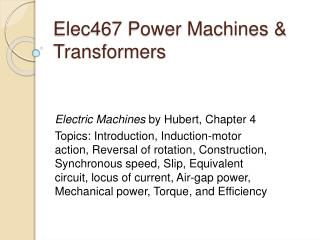 Elec467 Power Machines  Transformers