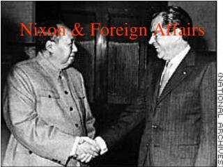 Nixon & Foreign Affairs