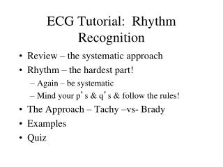 ECG Tutorial:  Rhythm Recognition