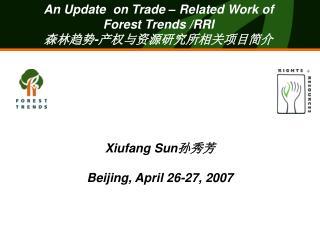 Xiufang Sun 孙秀芳  Beijing, April 26-27, 2007