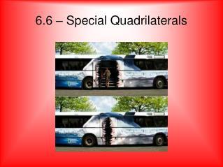 6.6 – Special Quadrilaterals