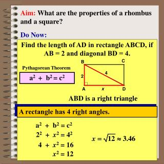 Aim:  What are the properties of a rhombus and a square?