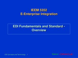 EDI Fundamentals and Standard - Overview