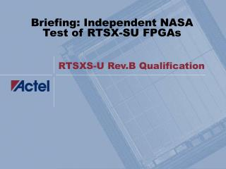 RTSXS-U Rev.B Qualification
