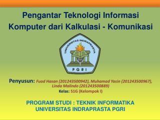 Pengantar Teknologi Informasi Komputer dari Kalkulasi  -  Komunikasi
