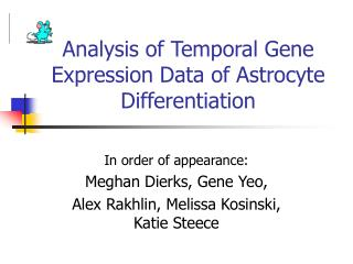 Analysis of Temporal Gene Expression Data of Astrocyte Differentiation