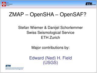 Stefan Wiemer & Danijel Schorlemmer Swiss Seismological Service ETH Zurich