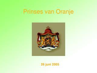 Prinses van Oranje