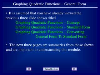 Graphing Quadratic Functions � General Form