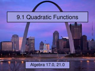 9.1 Quadratic Functions