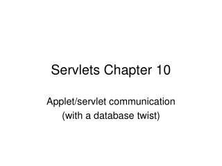Servlets Chapter 10