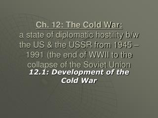 12.1: Development of the Cold War