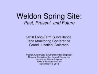 Weldon Spring Site: Past, Present, and Future
