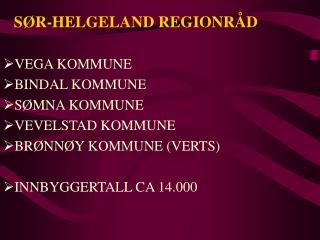 S�R-HELGELAND REGIONR�D