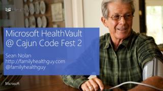 Microsoft HealthVault @ Cajun Code Fest 2