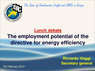 Lunch debate The employment potential of the directive for energy efficiency