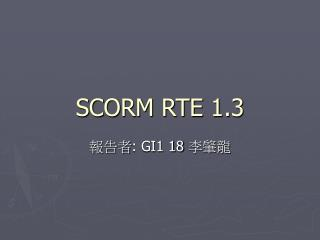 SCORM RTE 1.3