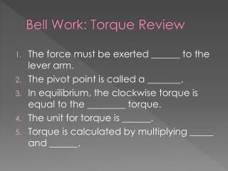 Bell Work: Torque Review