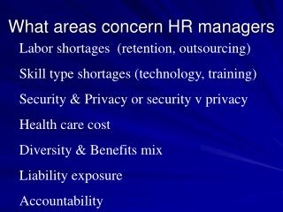 What areas concern HR managers