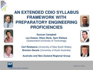 AN EXTENDED CDIO SYLLABUS FRAMEWORK WITH PREPARATORY ENGINEERING PROFICIENCIES