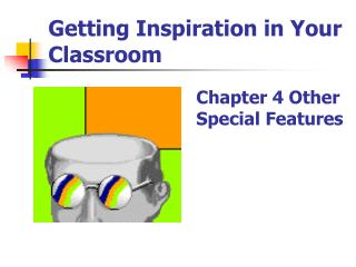 Getting Inspiration in Your Classroom