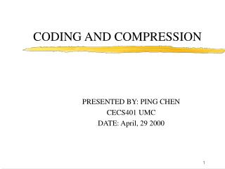 CODING AND COMPRESSION