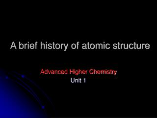 A brief history of atomic structure