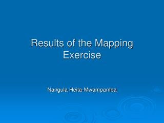 Results of the Mapping Exercise