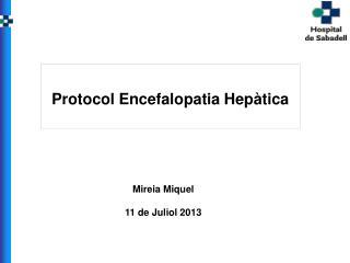 Mireia Miquel  11 de Juliol 2013