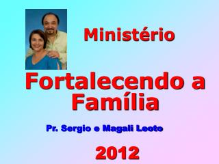 Ministério Fortalecendo a Família