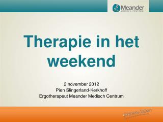 Therapie in het weekend