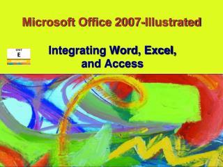 Microsoft Office 2007-Illustrated