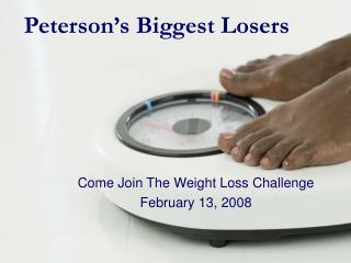 Peterson's Biggest Losers