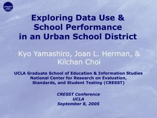 Exploring Data Use &  School Performance  in an Urban School District