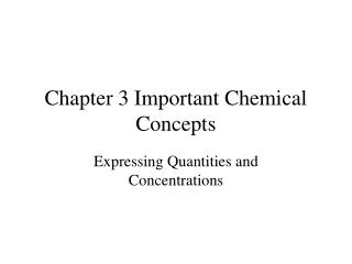 Chapter 3 Important Chemical Concepts