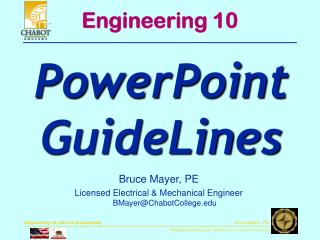 Bruce Mayer, PE Licensed Electrical & Mechanical Engineer BMayer@ChabotCollege