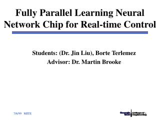 Fully Parallel Learning Neural Network Chip for Real-time Control