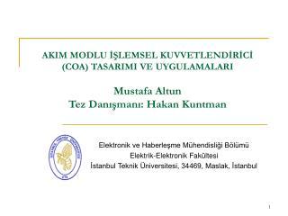 Elektronik ve Haberleşme Mühendisliği Bölümü Elektrik-Elektronik Fakültesi