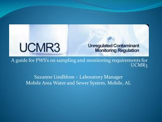 A guide for PWS's on sampling and monitoring requirements for UCMR3