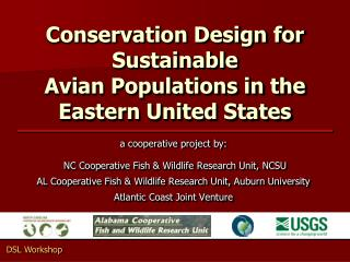 Conservation Design for Sustainable  Avian Populations in the Eastern United States