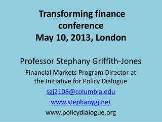 Transforming finance conference May 10, 2013, London