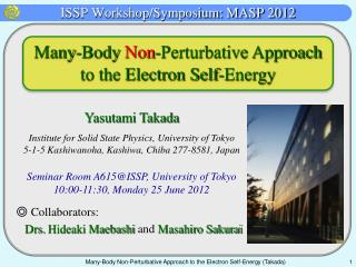 ISSP Workshop/Symposium: MASP 2012