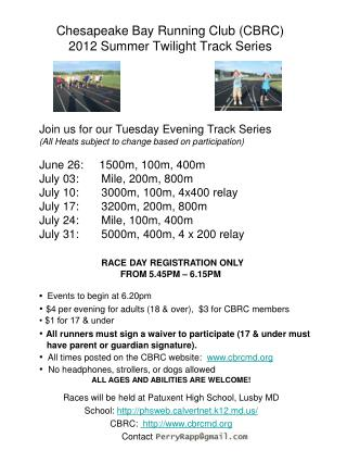 Chesapeake Bay Running Club (CBRC) 2012 Summer Twilight Track Series