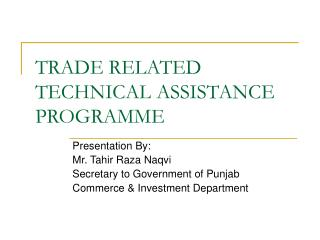 TRADE RELATED TECHNICAL ASSISTANCE PROGRAMME