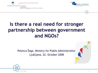 Is there a real need for stronger partnership between government and NGOs?