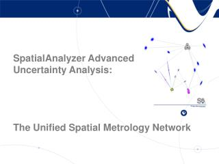 SpatialAnalyzer Advanced Uncertainty Analysis: