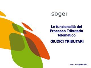 Le funzionalità del Processo Tributario Telematico   GIUDICI TRIBUTARI