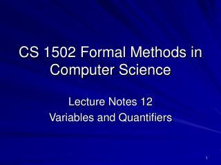 CS 1502 Formal Methods in Computer Science