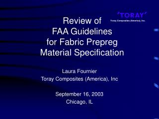 Review of  FAA Guidelines  for Fabric Prepreg  Material Specification