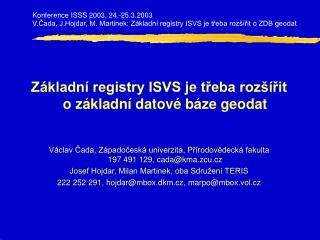 Základní registry ISVS je třeba rozšířit o základní datové báze geodat